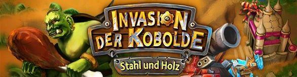 Invasion der Kobolde: Stahl und Holz